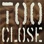 Album Too close (the explorer of internet e.P.) de X6