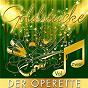 Compilation Goldstücke der Operette, Vol. 2 avec Berolina Ensemble / Ursula Lindt / Die Vielharmoniker / James Cobb & Lucia Popp / Peter Kraus...