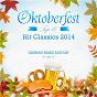 Compilation Oktoberfest top 10 hit classics 2014 (german remix edition) avec Paris Latino / Kristina Bach / Jenny Valentino / Joachim Heider, Christian Heilburg / Michelle Petry...
