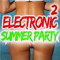Compilation Electronic summer party, vol. 2 avec Eddy Grant / Bogdan Ioan, Lemonia Ley / Less Affair / Miloud Rabah, Richard Wunsch / Miloud...
