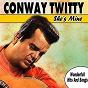 Album She's mine de Conway Twitty