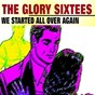 Compilation The glory sixtees (we started all over again - 26 hits) avec The Eagles / Brenda Lee / Jerry Lee Lewis / Chubby Checker / The Spotnicks...