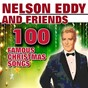 Compilation Nelson eddy and friendsi 100 famous christmas songs (100 famous christmas songs) avec George Frey / Nelson Eddy / Jim Reeves / Frank Sinatra / Mahalia Jackson...