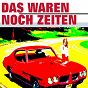 Compilation Das waren noch zeiten avec Bill Ramsey / Rudi Schuricke / Peter Alexander / Bruce Low / Willy Hagara...
