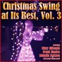 Compilation Christmas swing at its best, vol. 3 avec Bill Coleman / Bing Crosby / Buck Clayton / Dicky Wells / Lester Young...