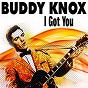 Album I got you de Buddy Knox