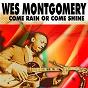 Album Come rain or come shine de Wes Montgomery