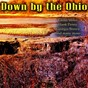 Compilation Down by the ohio avec Glenn Miller / Cliff Brunner / Gene Autry / Hank Penny / Fred Kirby...