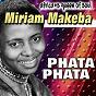 Album Africa's queen of soul phata phata (africa's queen of soul) de Myriam Makeba