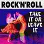 Compilation Rock'n'roll take it or leave it avec Merrill Moore / Tiny Bradshaw / Jackie Brenston / Tommy Scott / Carl Smith...