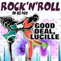 "Compilation Rock'n'roll good deal, lucille (on his way) avec The Treniers / Elvis Presley ""The King"" / Clarence Garlow / Little Jimmy Dickens / Bill Haley..."