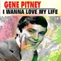 Album I wanna love my life de Gene Pitney