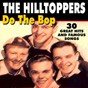Album Do the bop (30 great hits and famous songs) de The Hilltoppers