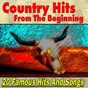 Compilation Country hits from the beginning (20 famous hits and songs from famous artist) avec The Monroe Brothers / Milton Brown / The Carter Family / Gene Autrey / B.F. Shelton...