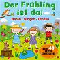 Album Der frühling ist da! - deine besten 40 kinderlieder de Peter Huber
