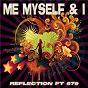Album Me myself & I de Reflection