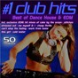 Compilation #1 Club Hits 2016 - Best of Dance, House & EDM avec Déja Five / Stefane Mathias Goldman, Nadia Mladjao / Felany / Robin Lennart Fredriksson, Joseph Adam Jonas, Mattias Per Larsson, Justin Drew Tranter / N Tire...