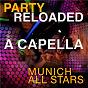Album Party Reloaded Acapella de Munich Allstars