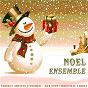 Compilation Noël ensemble ! french christmas carols - 2'gether non stop avec Maggy Villette / Irving Berlin / Gabriel Fauré / Franz Schubert / Raymond Vincy...