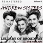 Album The fabulous andrew sisters, vol. 2 - lullaby of broadway... and more hits (remastered) de The Andrews Sisters