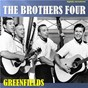 Album Greenfields (digitally remastered) de The Four Brothers