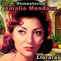 Album Llorarás (remastered) de Amalia Mendoza