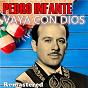 Album Vaya con dios (remastered) de Pedro Infante