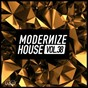 Compilation Modernize house, vol. 38 avec Fuzzy Hair / In It Together, Laura Louise / Carlos A, Toni Carrillo, Oliver K / Water Juice / Sammie J, Maffioli...