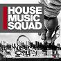 Compilation House music squad #13 avec Peter Flow / Ben R Saunders, Nicola Thoms / De Kraken / Dstar 86 / Sweet la, Kayleigh Gibson...