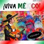 Compilation ¡Viva méxico!, vol. 2 (remastered) avec Cuates Castilla / C Vazquez / Amalia Mendoza / T Mendez / Miguel Aceves Mejía...