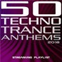 Compilation 50 techno trance anthems 2018 streaming playlist avec Aura / Pavol Frnco / Darryn M / Bram Lohues / Sergej Noll...