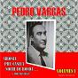 Album Pedro vargas, vol. 1 (digitally remastered) de Pedro Vargas