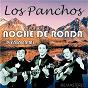 Album Noche de ronda / piensa en MI (digitally remastered) de Los Panchos