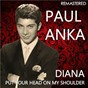 Album Diana / put your head on my shoulder (remastered) de Paul Anka