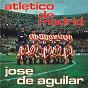 Album Atlético de madrid (himno oficial) de José de Aguilar