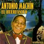 Album El Huerfanito (Remastered) de Antonio Machín