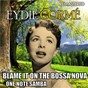 Album Blame it on the bossa nova & one note samba (remastered) de Eydie Gormé
