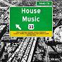 Compilation Road to house music, vol. 33 avec Connor Drew / Erick Decks, Jay Frog, Jason Anousheh / Ozzie London / Alsahm / Claude F...