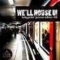 Compilation We'll house u! - funky jackin' grooves edition, vol. 39 avec Block & Crown / Andrey Exx, Gary Caos / Deeptrak / Kid Massive, Mirko Boni / DJ Dan, Mike Balance...
