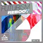 Compilation Futurism reboot, vol. 26 avec Loving Arms / Prisma, Love Kr3w / E M C K, Mario Beck / Pressplays / Will Fast...