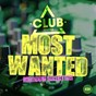 Compilation Most wanted - bigroom selection, vol. 29 avec Tom & Dexx / Jaggs / Axwanging / Lenox / Sina Klaizer...