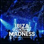 Compilation Ibiza festival madness, vol. 4 avec Roger Horton / Nicky Jones, CLMNS Brock / Funkin Matt / Hoxtones, Uli Poeppelbaum / Ryan Paul...