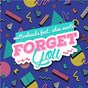 Album Forget you de Muttonheads