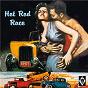 Compilation Hot rod race avec Hicks / Georges Wilson / Sir Arthur Sims / Everett Gates / Everett Gates & the Jokers...