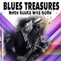 Compilation Blues treasures (when blues was born 25 tracks) avec Lonnie Johnson / Dixie Rhythm / Valaida Snow / Cab Calloway / Sleepy John Estes...