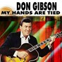 Album My hands are tied de Don Gibson / Look Who's Blue