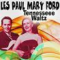Album Tennesseee waltz de Les Paul, Mary Ford