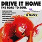Compilation Drive it home, the road to soul (diamond collection) avec Mel Tormé / Barbara Lewis / Ben E. King / Barrett Strong / Bettye Lavette...