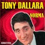 Album Norma (Remastered) de Tony Dallara
