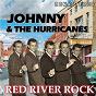Album Red River Rock (Remastered) de Johnny / The Hurricanes
